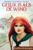 Geluk is als de wind