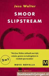 Smoor / Slipstream