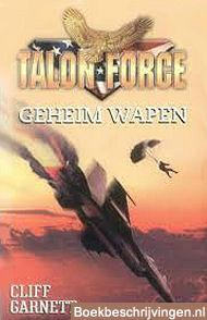 Talon Force: Geheim wapen